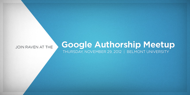 Join Raven at Nashville meetup on Google Authorship