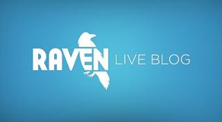 Raven liveblog