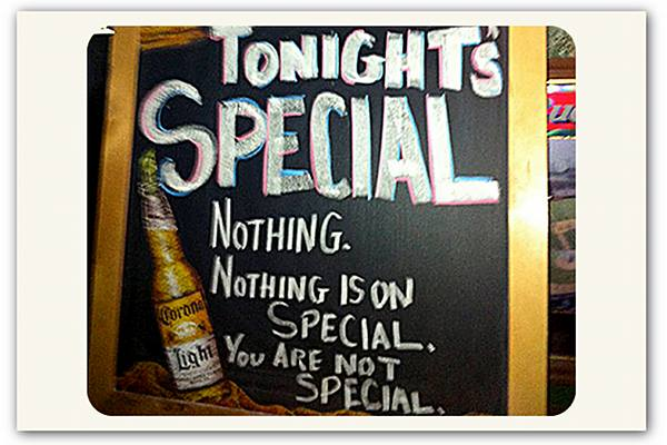 Nothing is special restaurant sign.