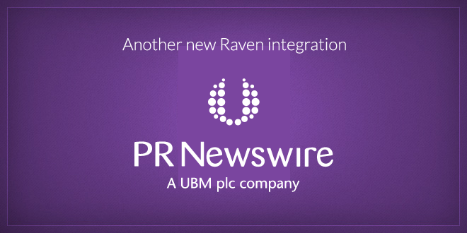 Order PR Newswire Press Releases in Raven