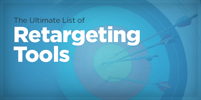 Ultimate List of Retargeting Tools