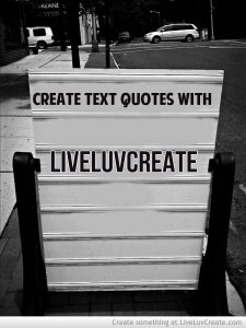 LiveLuvCreate - Tools for Making Quote Photos