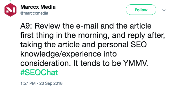 Review the e-mail and the article first thing in the morning, and reply after, taking the article and personal SEO knowledge/experience into consideration. It tends to be YMMV.